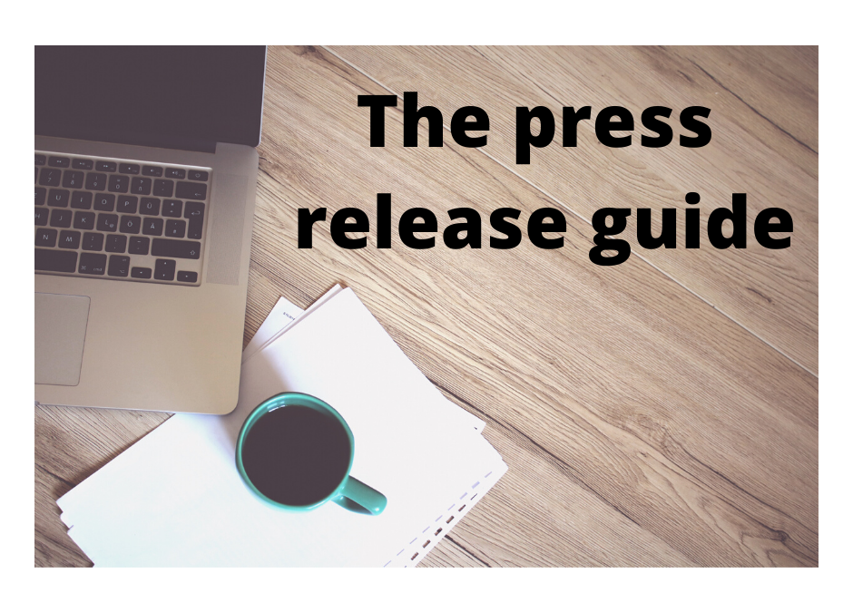 The press release guide – Part 2